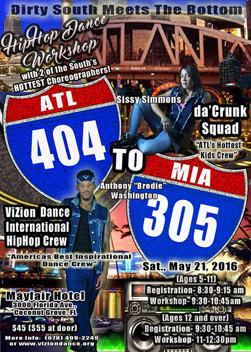 ViZion Dance International and Da' Crunk Squad Hip-Hop Dance Workshop Flyer