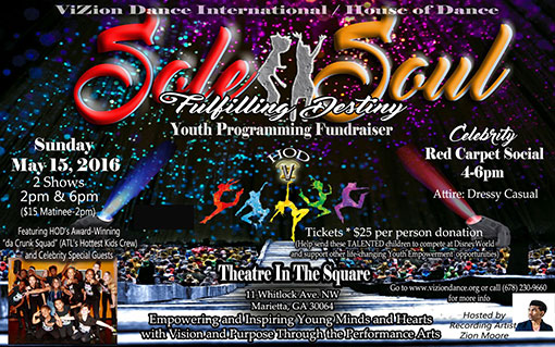 ViZion Dance International Sole II Soul: Fulfilling Destiny Youth Programming Fundraiser Flyer